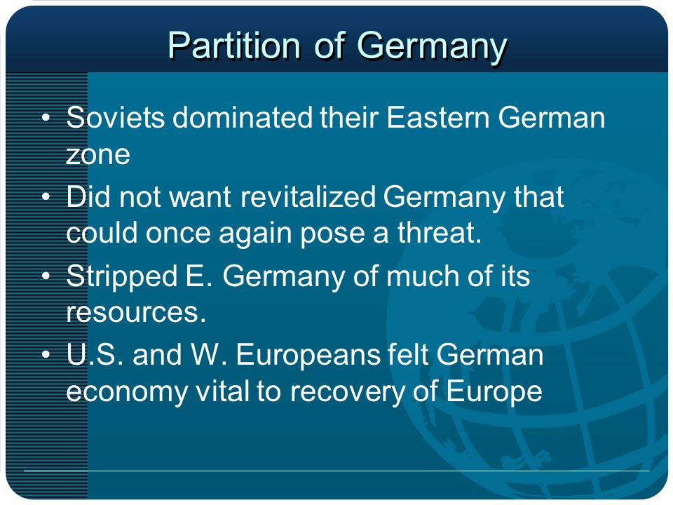 Partition of Germany Soviets dominated their Eastern German zone