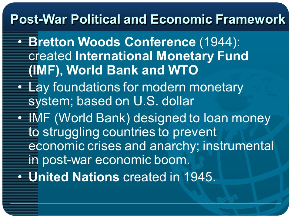 Post-War Political and Economic Framework