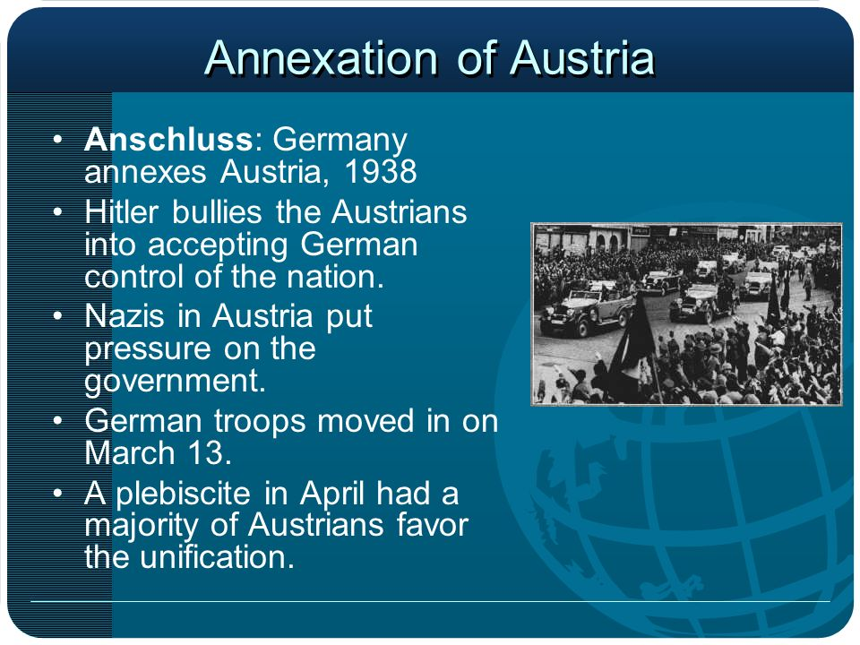 Annexation of Austria Anschluss: Germany annexes Austria, 1938