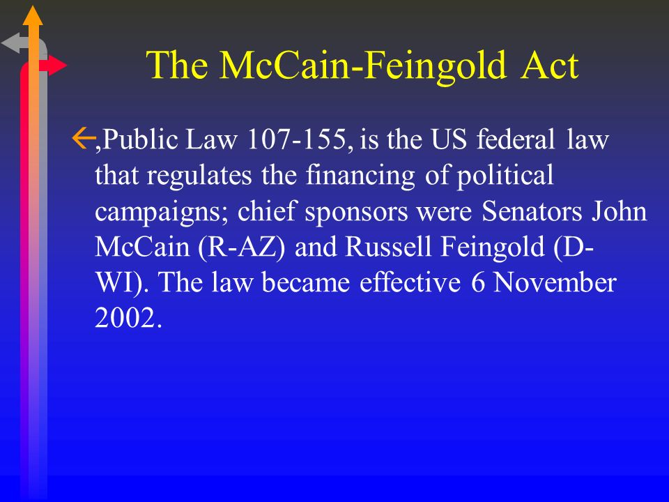 The McCain-Feingold Act