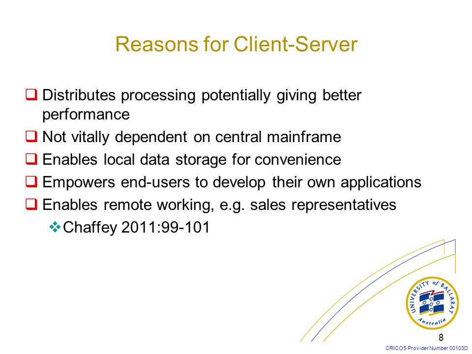 Reasons for Client-Server