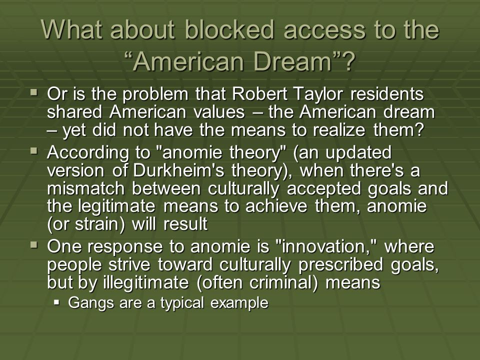 What about blocked access to the American Dream