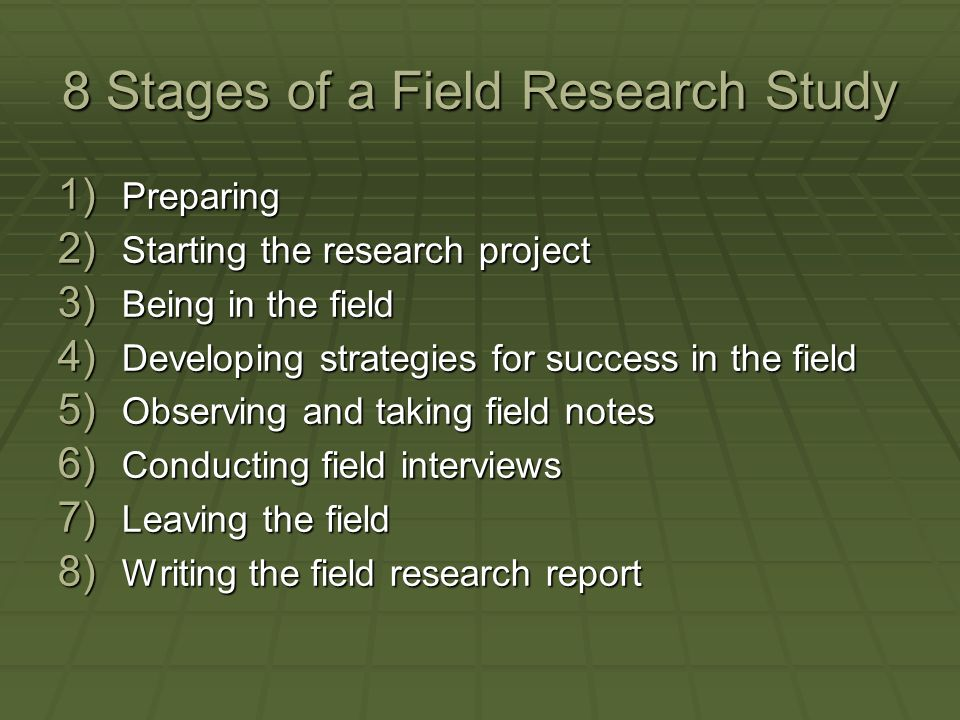 8 Stages of a Field Research Study
