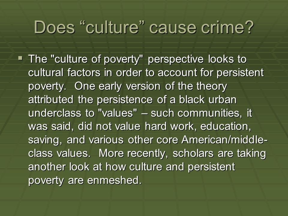 Does culture cause crime