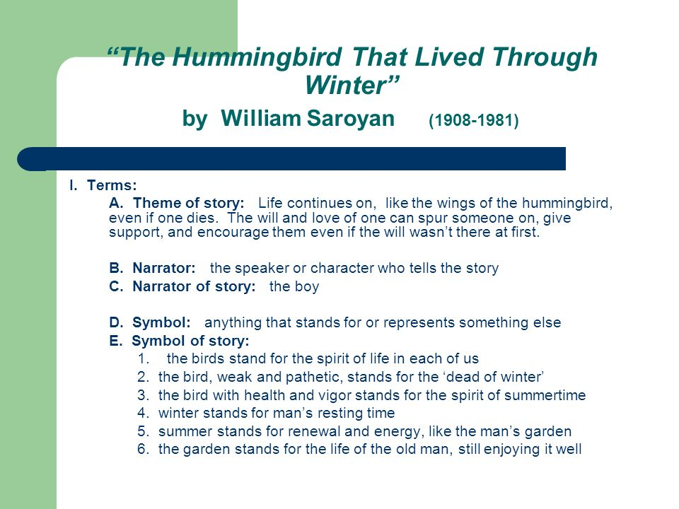 The Hummingbird That Lived Through Winter by William Saroyan (1908-1981)