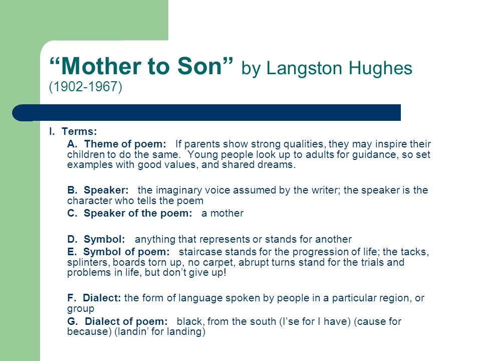 Mother to Son by Langston Hughes (1902-1967)