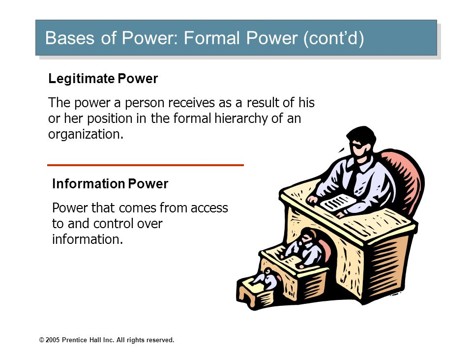 Bases of Power: Formal Power (cont'd)