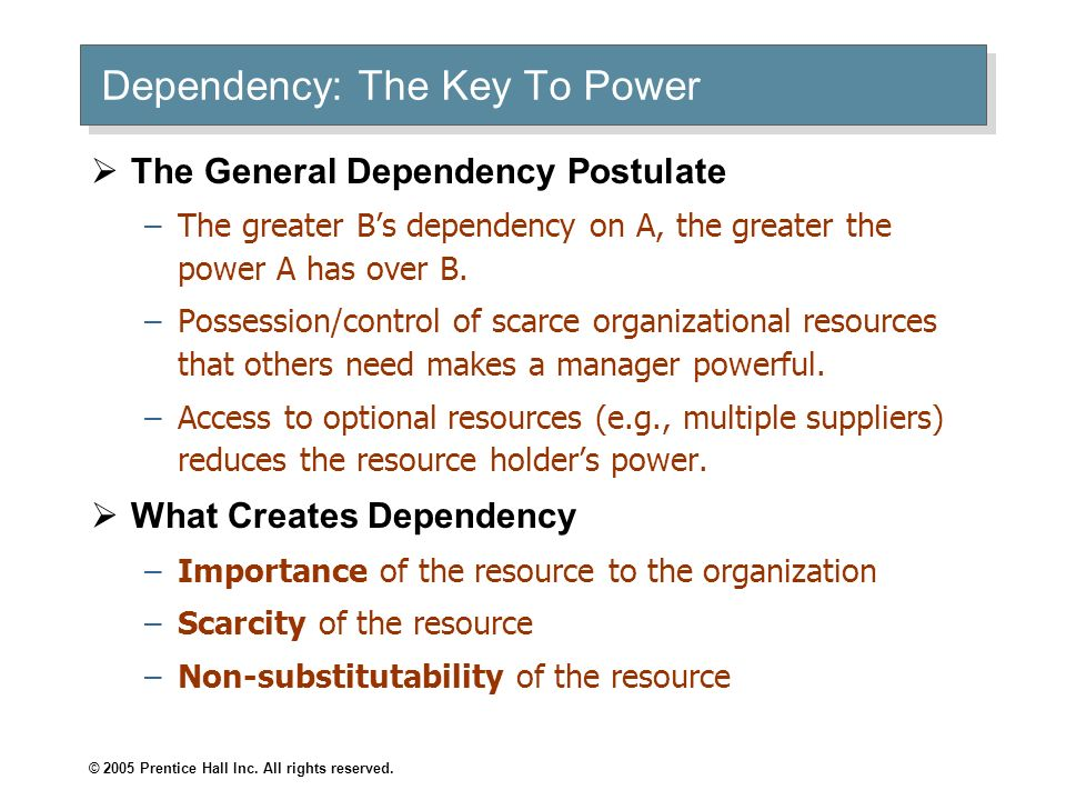 Dependency: The Key To Power