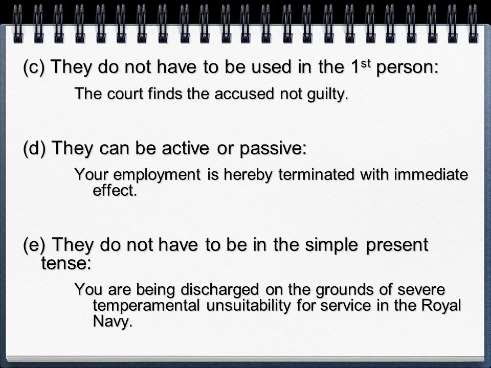 (c) They do not have to be used in the 1st person:
