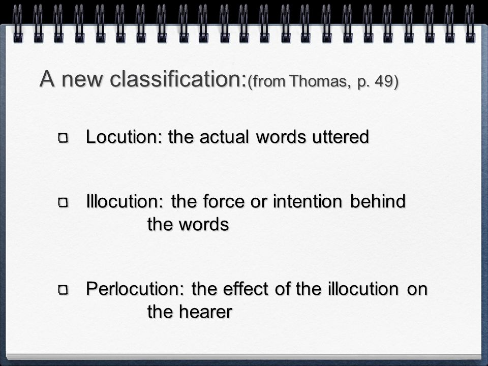 A new classification:(from Thomas, p. 49)