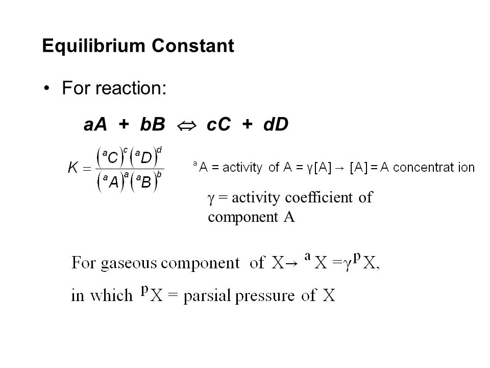 Equilibrium Constant For reaction: