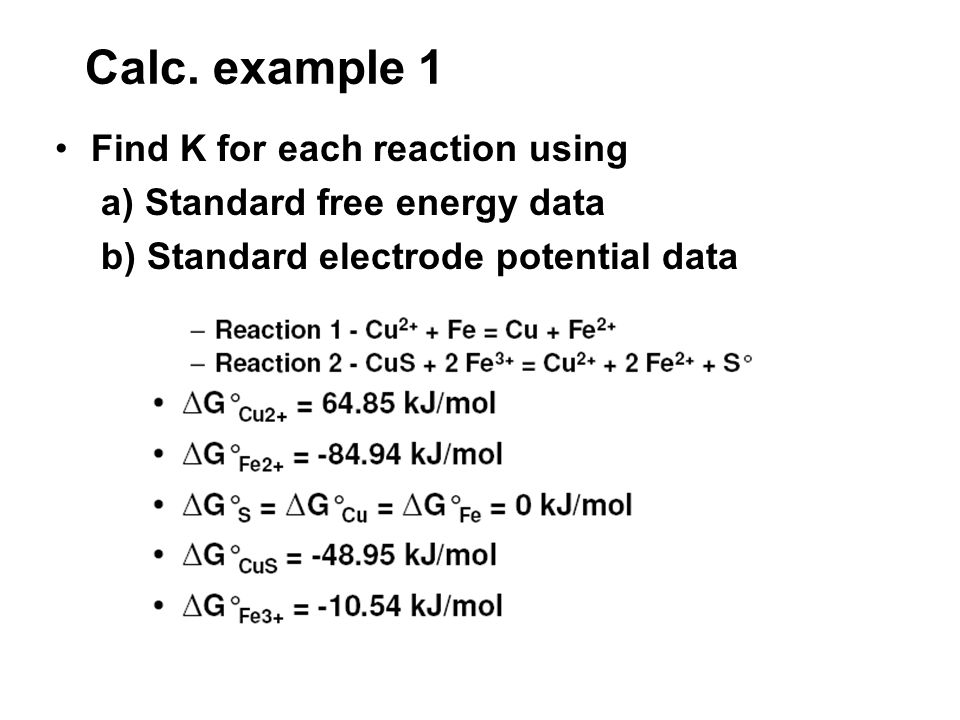 Calc. example 1 Find K for each reaction using