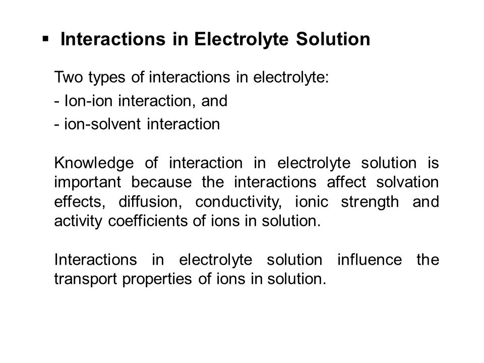 Interactions in Electrolyte Solution