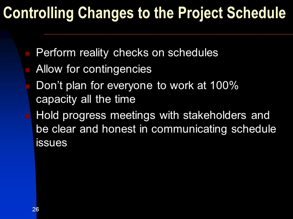 Controlling Changes to the Project Schedule