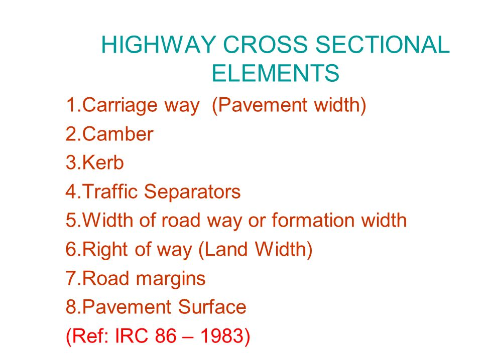HIGHWAY CROSS SECTIONAL ELEMENTS