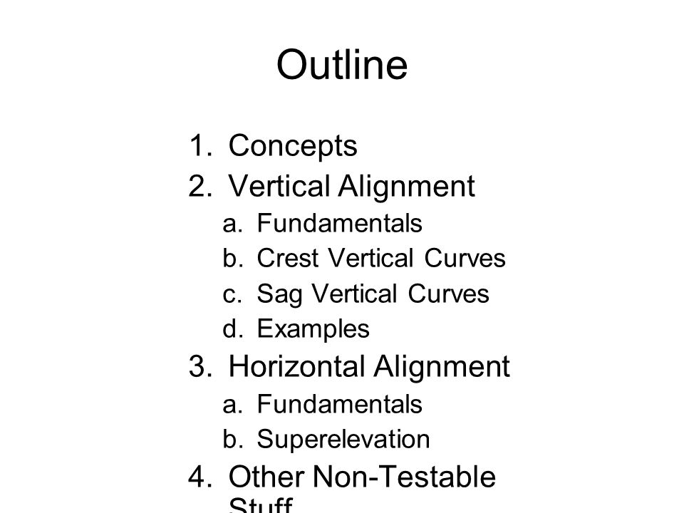 Outline Concepts Vertical Alignment Horizontal Alignment