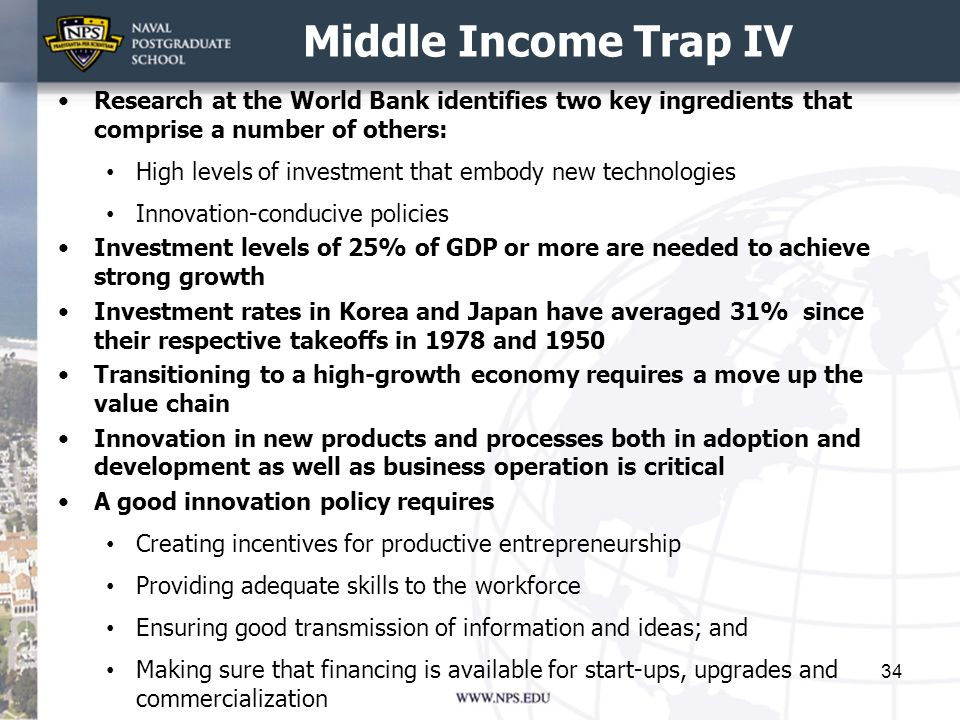 Middle Income Trap IV Research at the World Bank identifies two key ingredients that comprise a number of others: