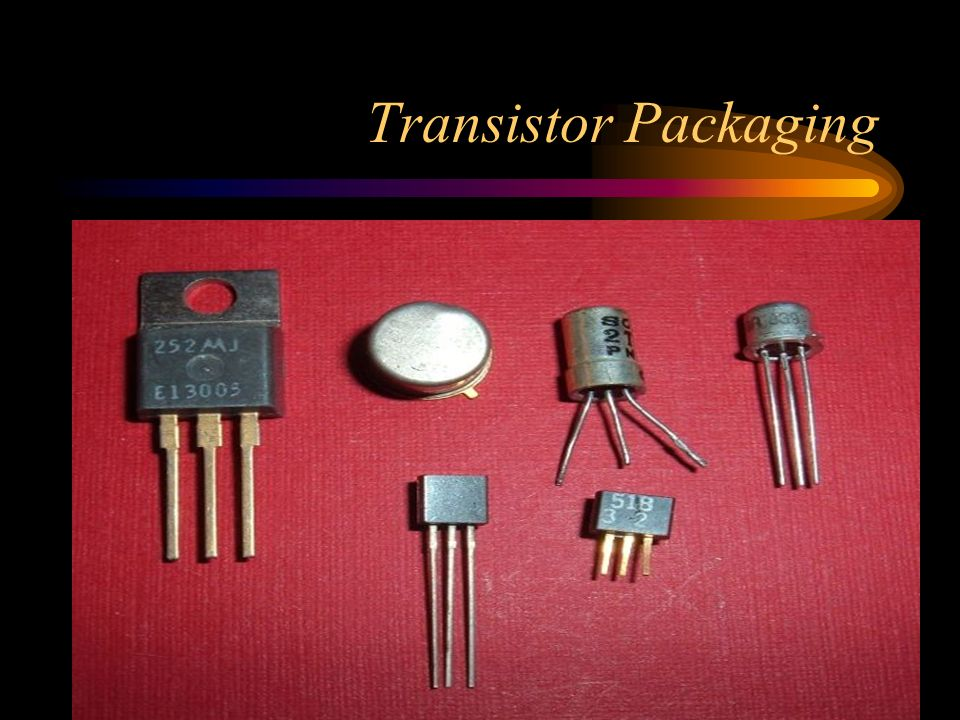 Transistor Packaging