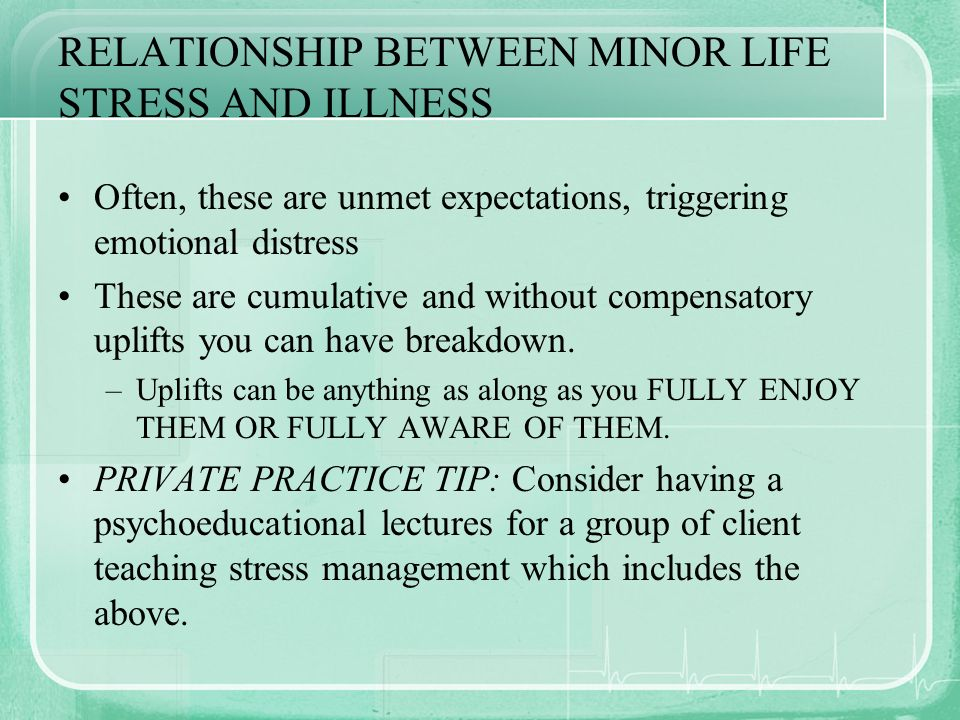 RELATIONSHIP BETWEEN MINOR LIFE STRESS AND ILLNESS
