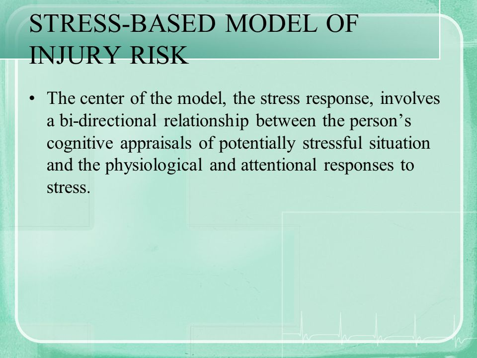 STRESS-BASED MODEL OF INJURY RISK