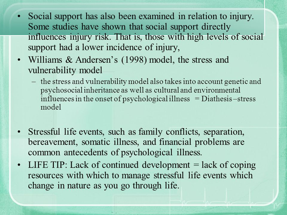 Williams & Andersen's (1998) model, the stress and vulnerability model