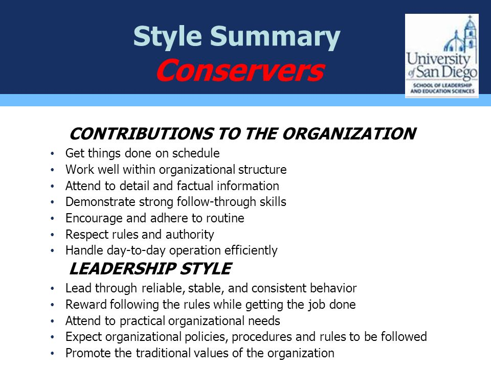 Conservers Style Summary CONTRIBUTIONS TO THE ORGANIZATION
