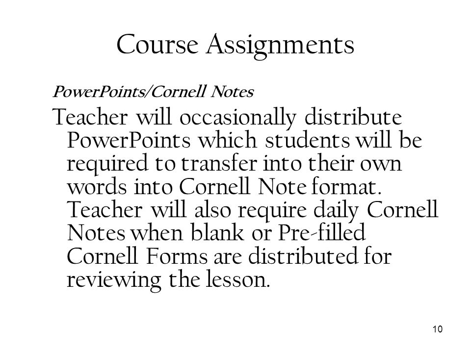 Course Assignments PowerPoints/Cornell Notes.