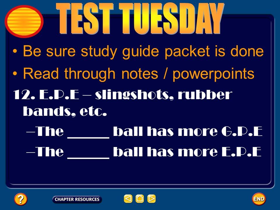 Be sure study guide packet is done Read through notes / powerpoints