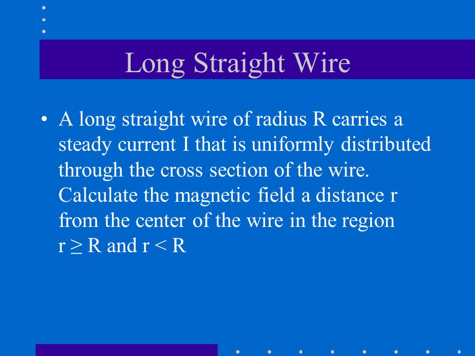 Long Straight Wire