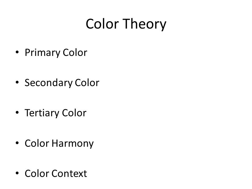 Color Theory Primary Color Secondary Color Tertiary Color