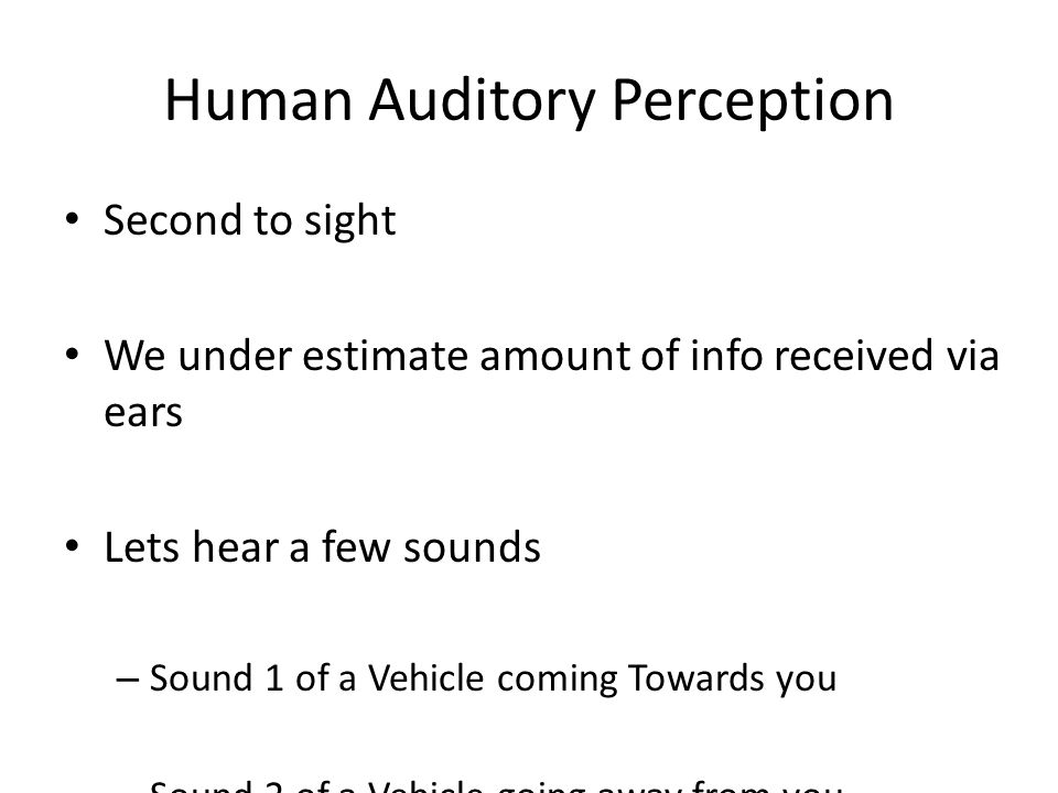Human Auditory Perception