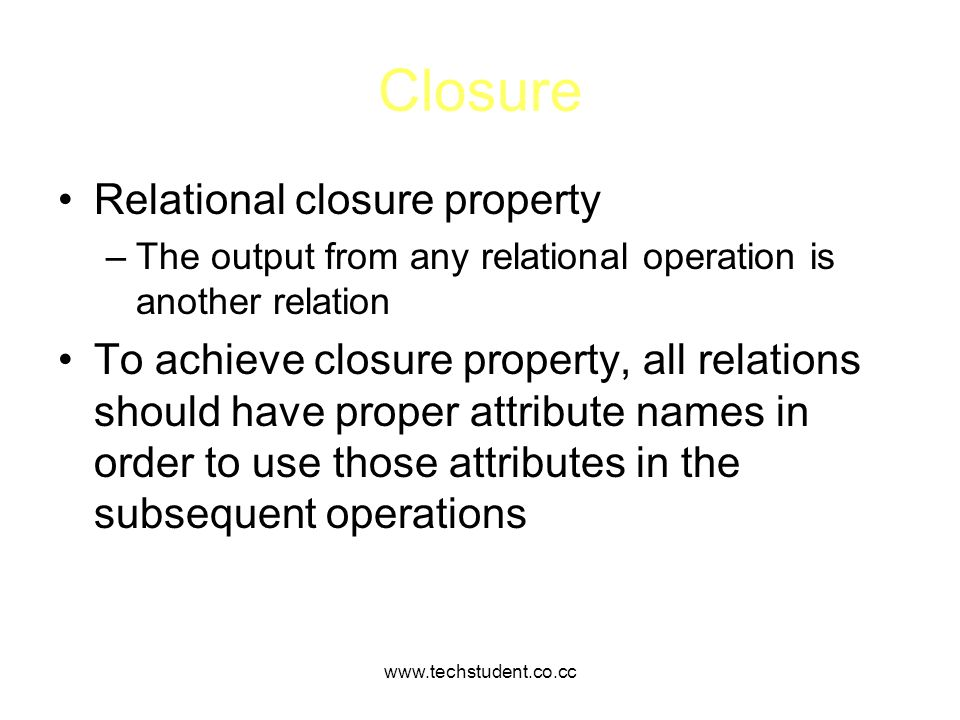Closure Relational closure property