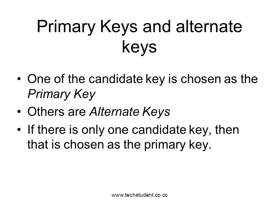 Primary Keys and alternate keys