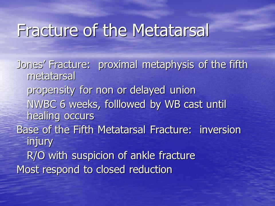 Fracture of the Metatarsal