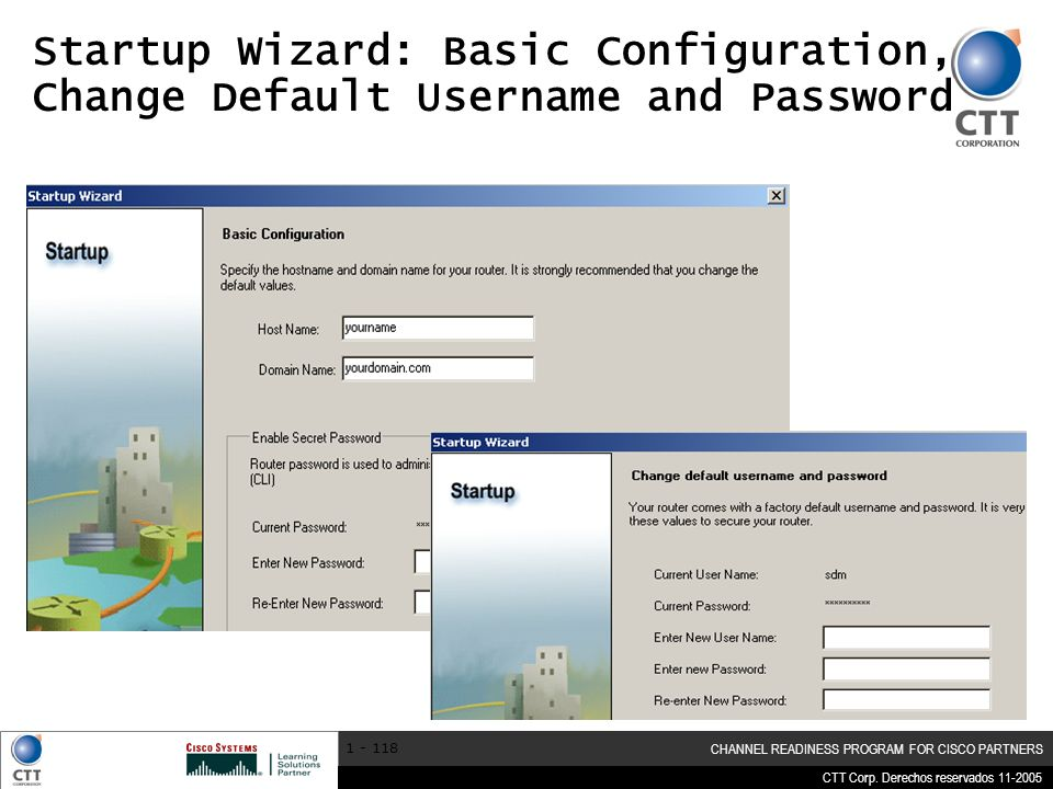 Startup Wizard: Basic Configuration, Change Default Username and Password