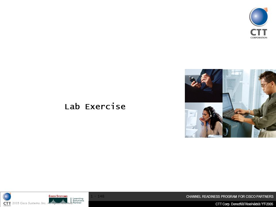 Lab Exercise © 2005 Cisco Systems, Inc. All rights reserved.