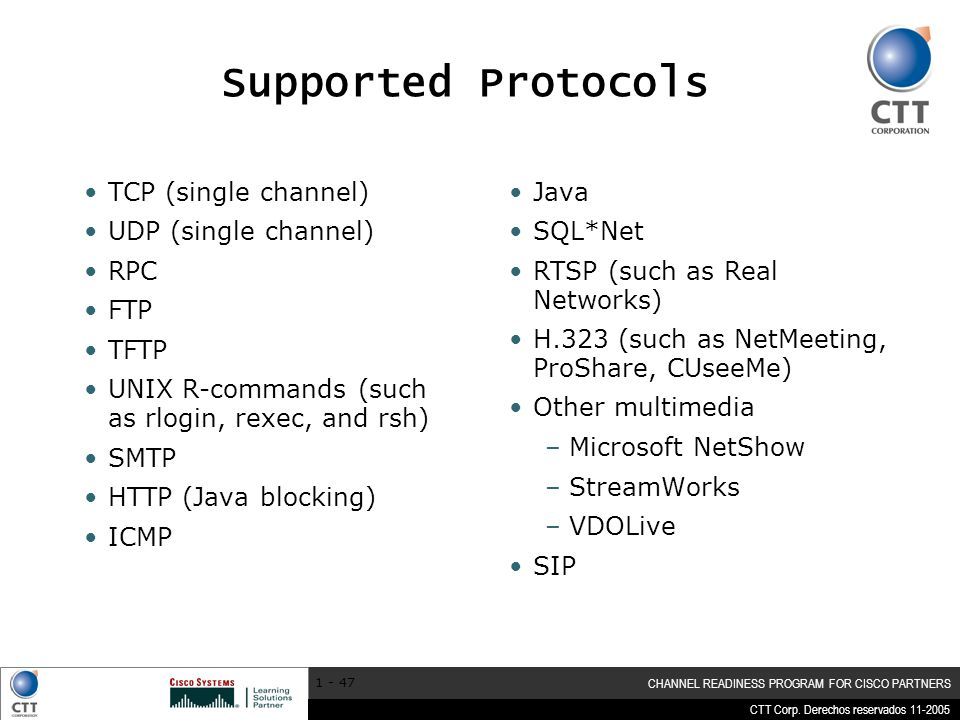Supported Protocols TCP (single channel) UDP (single channel) RPC FTP