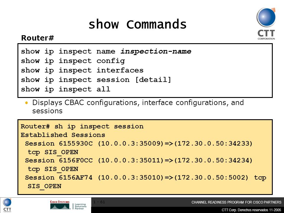 show Commands show ip inspect name inspection-name