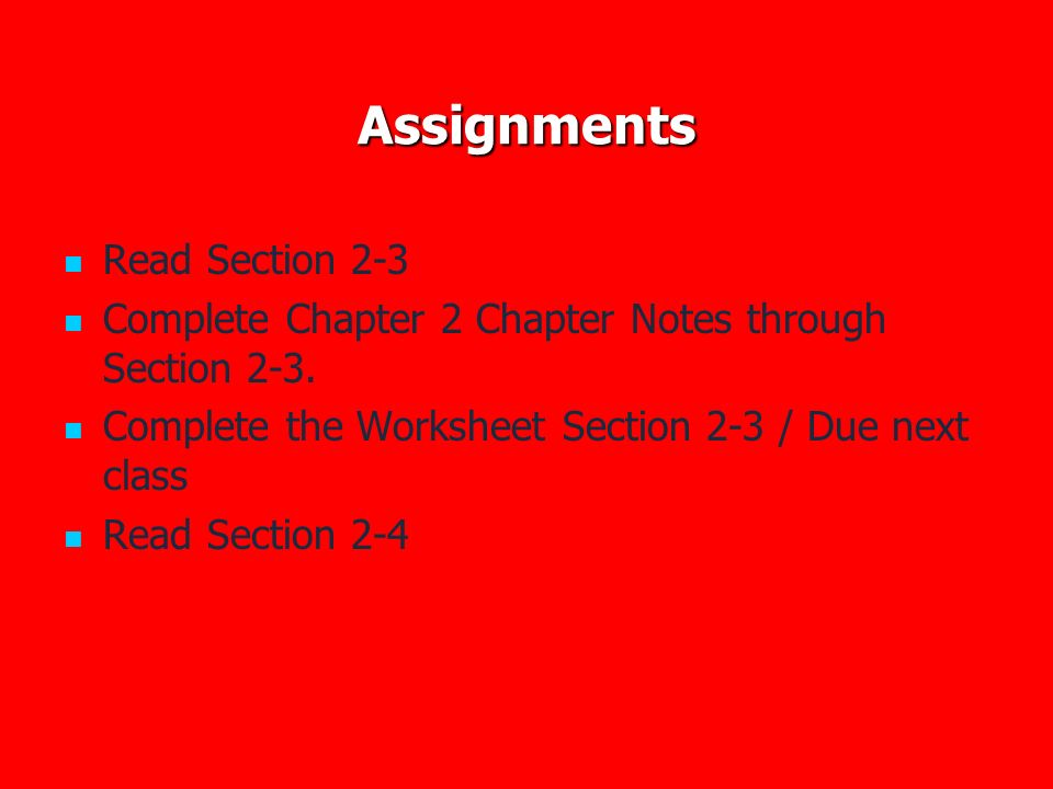 Assignments Read Section 2-3