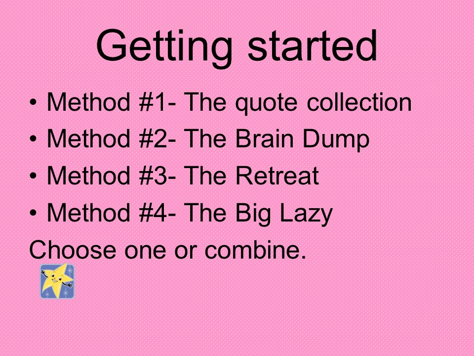 Getting started Method #1- The quote collection