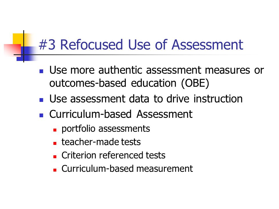#3 Refocused Use of Assessment