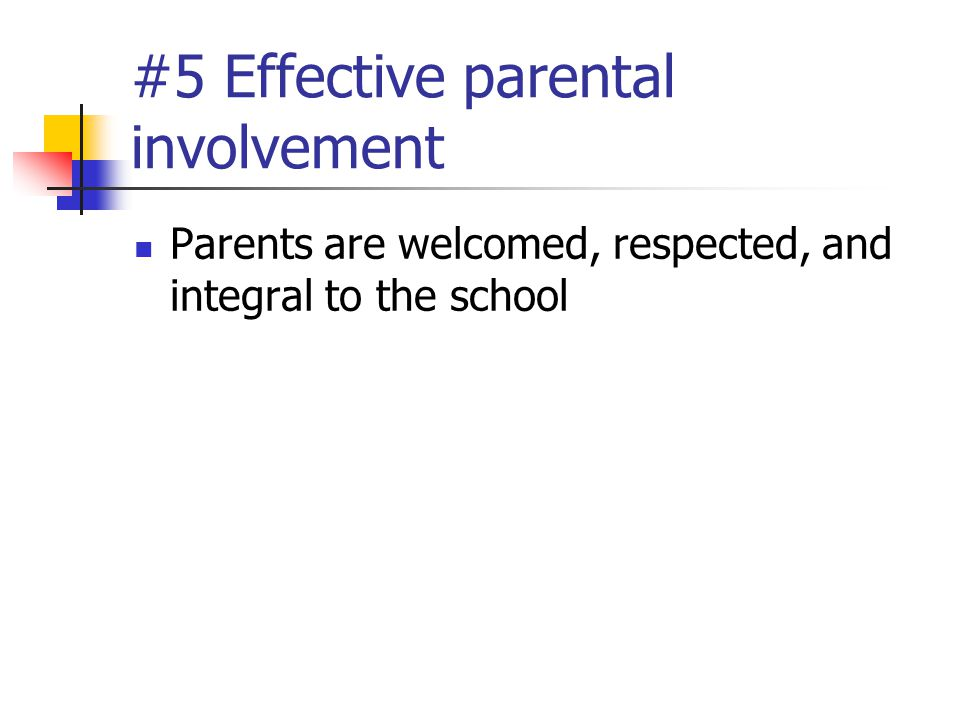 #5 Effective parental involvement