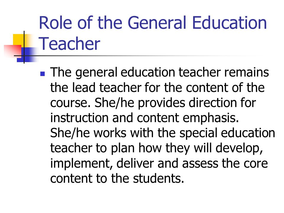 Role of the General Education Teacher