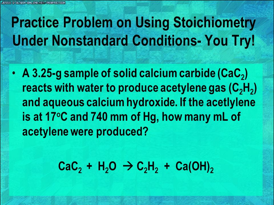Practice Problem on Using Stoichiometry Under Nonstandard Conditions- You Try!