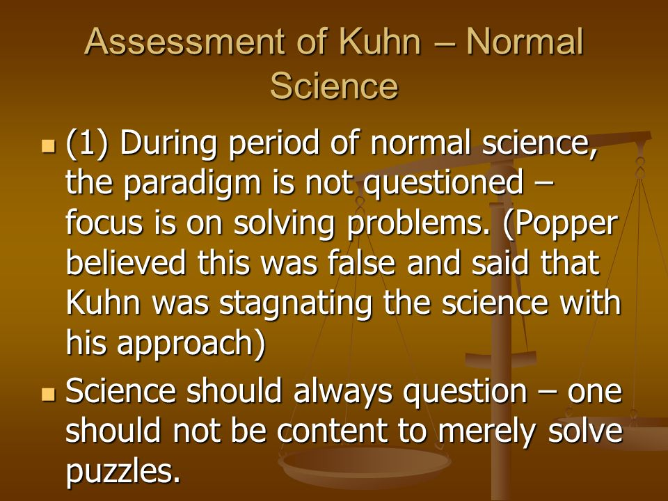 Assessment of Kuhn – Normal Science