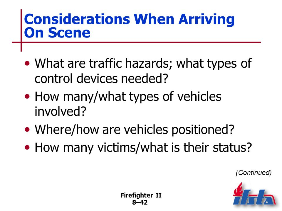 Considerations When Arriving On Scene