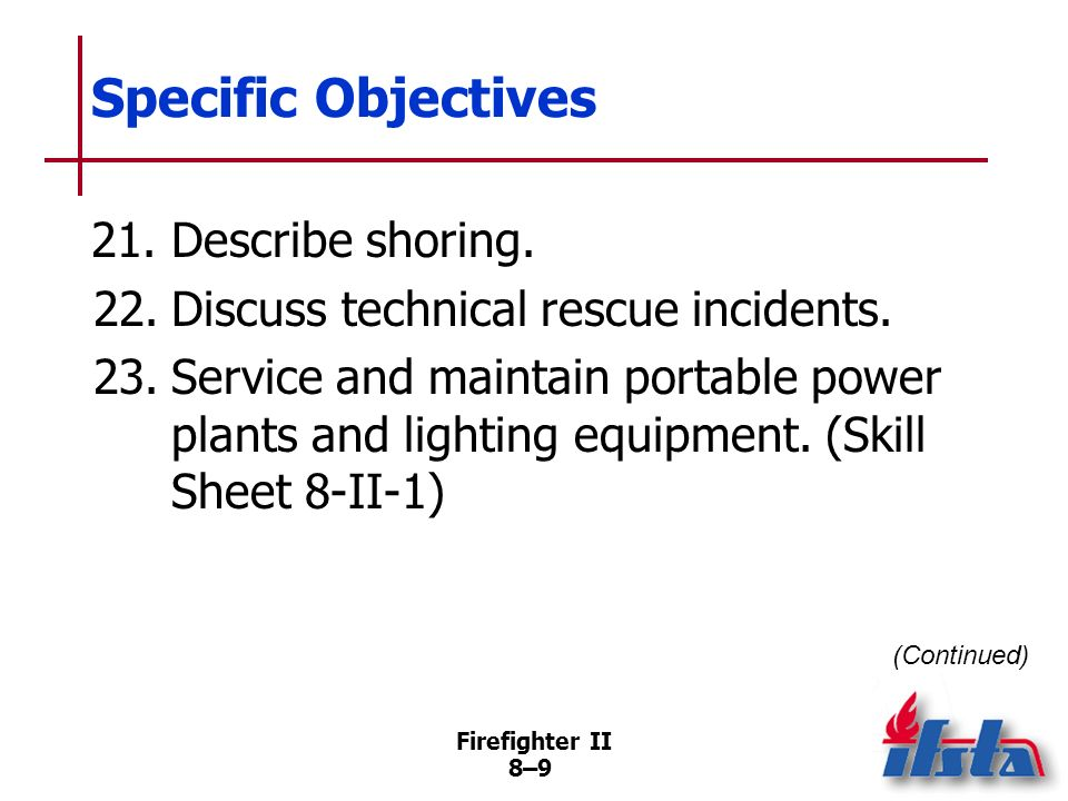 Specific Objectives 21. Describe shoring.