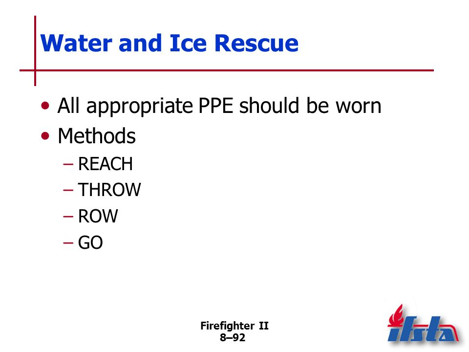 Water and Ice Rescue All appropriate PPE should be worn Methods REACH