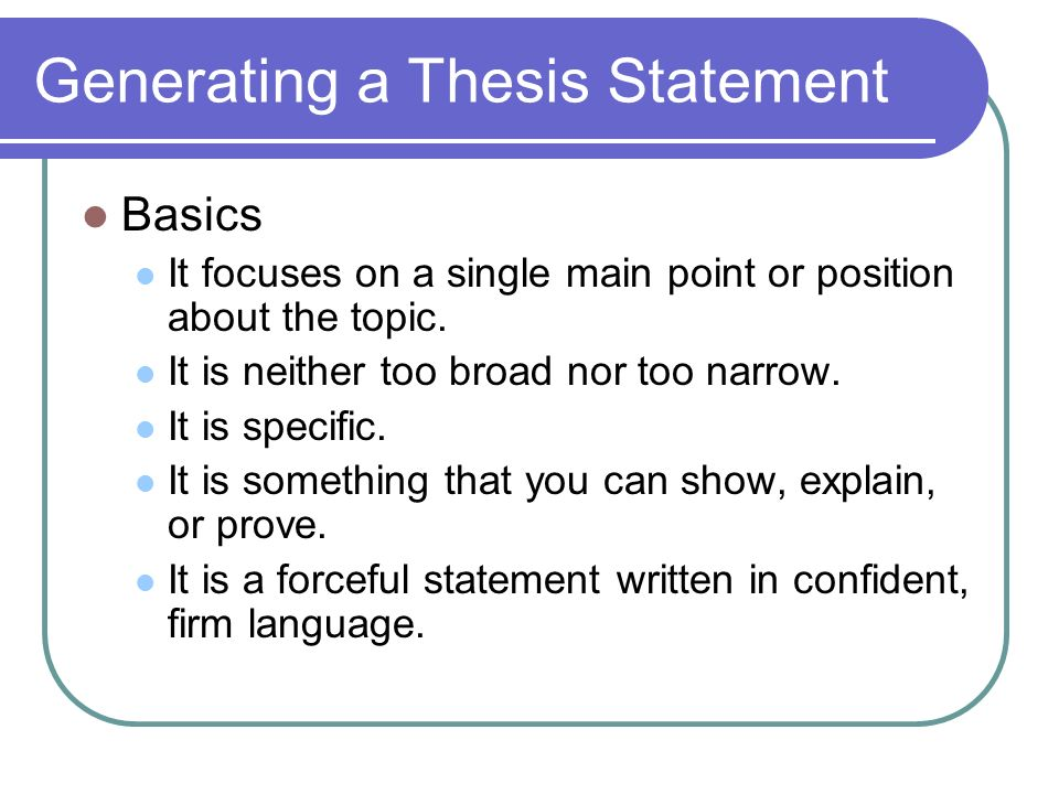 Generating a Thesis Statement