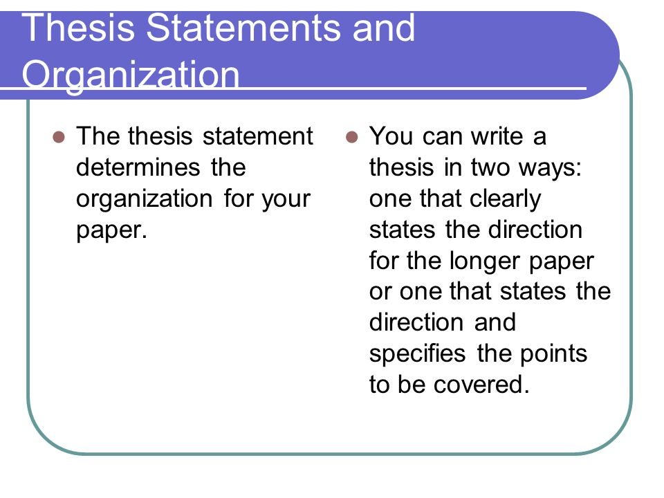 Thesis Statements and Organization